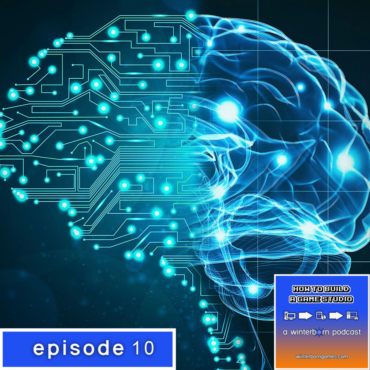 Podcast – Episode 10 – How To Build Artificial Intelligence