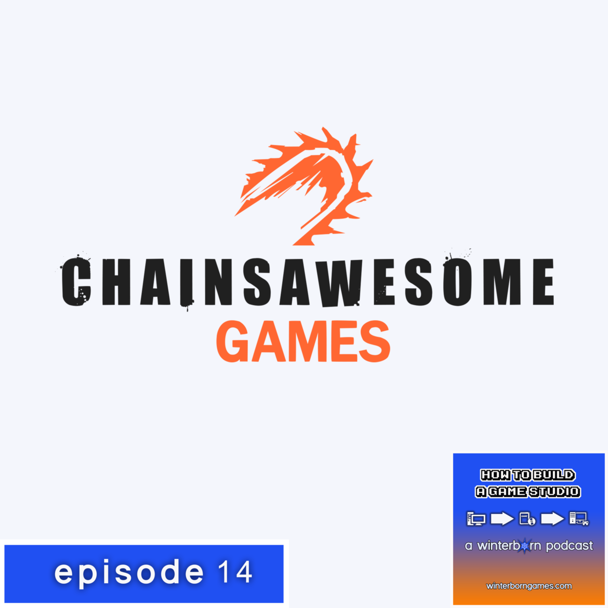 Podcast – How To Communicate About Chainsawesome Games with Laurent Mercure